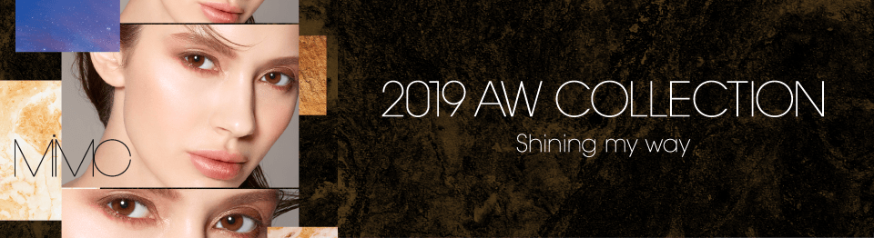 2019 AW COLLECTION Shining my way
